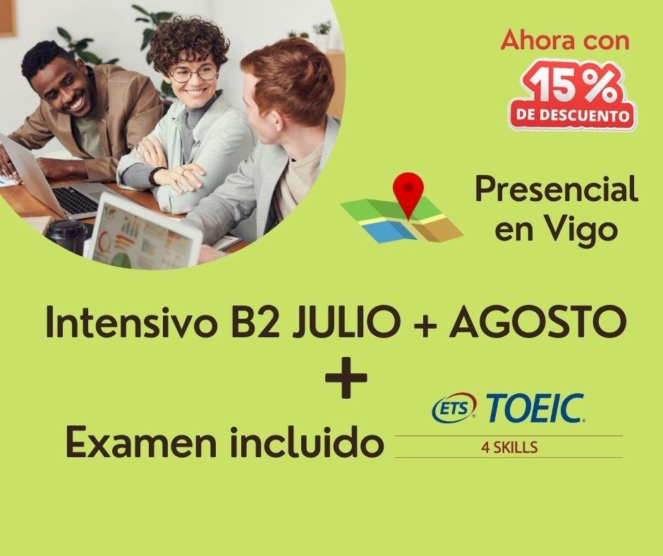 Intensivo Certificación inglés B2 (Julio + Agosto)